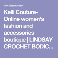 Kelli Couture- Online women's fashion and accessories boutique  | LINDSAY CROCHET BODICE GAUZE MAXI DRESS