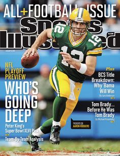 On the Cover: Aaron Rodgers, Football, Green Bay Packers  Photographed by: Al Tielemans / SI