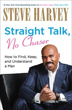 In the instant number one New York Times bestseller Act Like a Lady, Think Like a Man, Steve Harvey gave millions of women around the globe insight into what men really think about… read more at Kobo. Steve Harvey, New Books, Good Books, Books To Read, Up Book, This Book, Book Nerd, What Makes A Man, Act Like A Lady