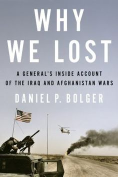 Over a thirty-five-year career, Daniel Bolger rose through the army infantry to become a three-star general, commanding in both theaters of the U.S. campaigns in Iraq and Afghanistan. He participated in meetings with top-level military and civilian players, where strategy was made and managed. At the same time, he regularly carried a rifle alongside rank-and-file soldiers in combat actions, unusual for a general. Now, as a witness to all levels of military command, Bolger offers a unique…