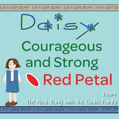 Daisy Girl Scouts ~ Daisy Petals ideas for completing the Red Petal for Courageous and Strong from realcoake.com