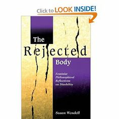 The Rejected Body: Feminist Philosophical Reflections on Disability (Interaction; 11): Susan Wendell: 9780415910477: Amazon.com: Books