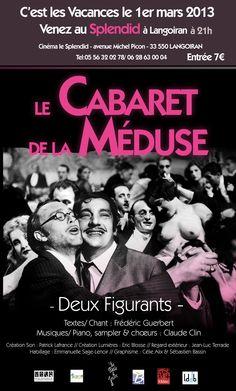 """""""Le Cabaret de la Méduse"""" au Splendid le 1er mars 2013 à Langoiran"""