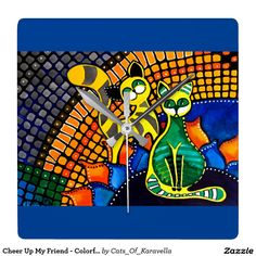 Cheer Up My Friend - Colorful Rainbow Cat Art Square Wall Clock by #dorahathazi For kids, cat painting, rainbow cats, funny cats, rainbow, cute cats, colorful cats, whimsy cats, cute kittens, cat paintings, happy cats, grumpy cat, mackerel cats, tabby cats, whimsical, mischievous, mosaic, quirky, colorful, gatos, kitty, kitten, feline, fantasy, pet, pets, nursery, watercolor, beautiful, sweet, catlover, catlovers, bright colors, for kids room, whimsical animals, Dora Hathazi Mendes