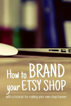 Learn how to make your own Etsy shop header! - Looking for tips for selling on Etsy? Read how to brand you Etsy shop, plus a step-by-step tutorial for how to make an Etsy shop header using Befunky [AD] - {hashtag} Etsy Business, Craft Business, Business Tips, Online Business, Business Coaching, Business Quotes, Make And Sell, How To Make Money, Comunity Manager