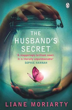The Husband's Secret - this is brilliant - keeps up the tension right to the end.