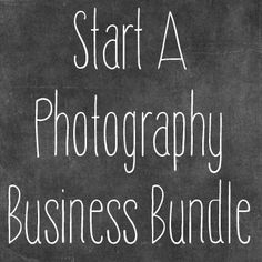 start a photography business bundle