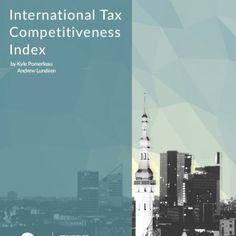 International Tax Competitiveness Index by Kyle Pomerleau Andrew Lundeen Tallinn, Estonia PRINCIPLED INSIGHTFUL ENGAGED   2 Executive Summary The Tax Foun. http://slidehot.com/resources/estonia-ranks-1st-in-the-tax-competitiveness-index.42553/