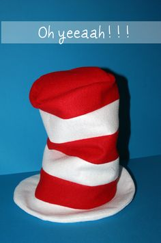 "{Cat in the Hat tutorial}Doing a cat in the hat themed party? fancy dress? book week?Need a hat fast..well i have just the thing for you.""Don't listen to the Fish, he drinks where he pe…"