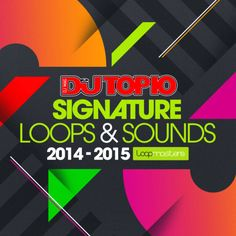 Top 10 DJs Signature Loops & Sounds  from Loopmasters