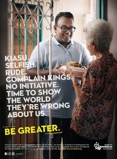 Yet another campaign about kindness would almost fall on deaf ears- Be Greater Singapore Kindness Movement, Creative Print Ads, Print Advertising