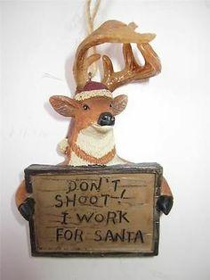 Deer Antlers Ornament Don'T Shoot I Work for Santa Christmas Man Cave Hunting   eBay
