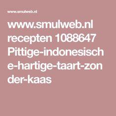 www.smulweb.nl recepten 1088647 Pittige-indonesische-hartige-taart-zonder-kaas