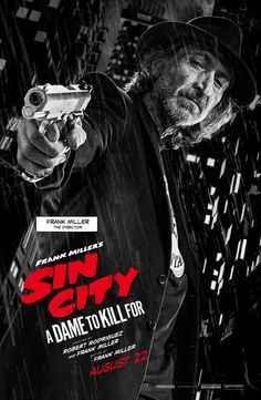 Frank Miller per Sin City 2 - A Dame to Kill For Iconic Movie Posters, Cinema Posters, Original Movie Posters, Iconic Movies, Film Posters, Sin City Movie, Sin City 2, Frank Miller Sin City, Frank Miller Art