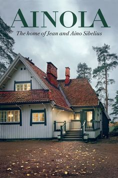 Out on 10 June Ainola - The home of Jean and Aino Sibelius, Häkli, Esko… Finland Culture, Scandinavian Home, Little Houses, Helsinki, Old Houses, Beautiful Homes, Exterior, Mansions, Country