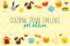QuizBowl Trivia Challenge - Pet Edition