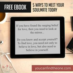 #dating #love #relationships #single #soulmate #truelove #quotes #loveyourself Believe In You, Love You, Meeting Your Soulmate, Free Ebooks, 5 Ways, True Love, Did You Know, Meet You, Relationships