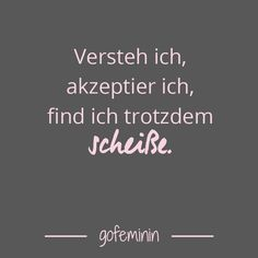 Spruch des Tages: Die besten Sprüche von – – Saying of the day: The best sayings of – – Saying Of The Day, Quote Of The Day, Rock Quotes, Life Quotes, Rock Tumblr, Best Quotes, Funny Quotes, Make Up Tricks, German Quotes