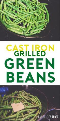 Cast Iron Grilled Green Beans Recipe - Grilled Green Bean Recipe Frugal Sides, Family Friendly meals, Quick Easy meals