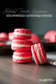 Holiday French Macaroons with Peppermint Frosting