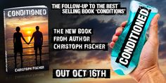 CONDITIONED, (the sequel to #mentalhealth drama CONDITIONS) - is AVAILABLE FOR PRE-SALE and will be OUT ON OCT 16TH Pre-order your copy using these links to your local Amazon site: Thanks to Daz S...