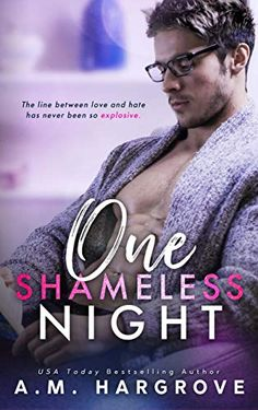One Shameless Night: A Stand Alone Enemies To Lovers Single Dad Romance (The West Sisters Novel) New Romance Books, Romance Novel Covers, Best Wattpad Stories, Contemporary Romance Novels, Der Gentleman, Summer Books, Literature Books, Book Boyfriends, Sensual
