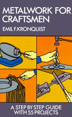 Metalwork for Craftsmen (Emil F. Kronquist) | Used Books from Thrift Books