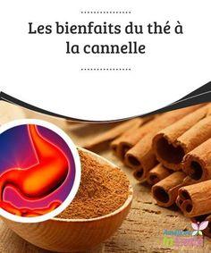 Les #bienfaits du thé à la cannelle Outre son usage dans la #pâtisserie, la #cannelle est utilisée depuis l'Antiquité par diverses culturels pour ses vertus bienfaisantes pour la #santé.
