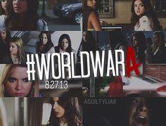 World war A!! PLL pretty little liars