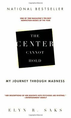 The Center Cannot Hold: My Journey Through Madness by Elyn R. Saks, http://www.amazon.com/dp/1401309445/ref=cm_sw_r_pi_dp_MqP8qb1W4XGG9