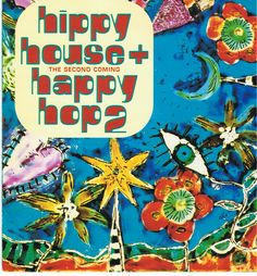 Hippy House and Happy Hop 2, The Second Coming