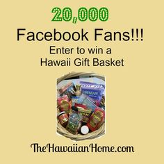 20,000 Facebook Fans Contest. Enter to win a Hawaii gift basket. #contest #win #giveaway #hawaii #hawaiian #tropical