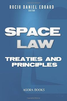 Space Law: Treaties and Principles