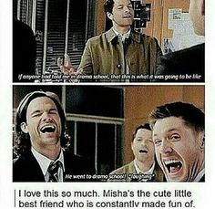 I actually feel a bit bad for Misha... and than I remember that he has the most assume life...
