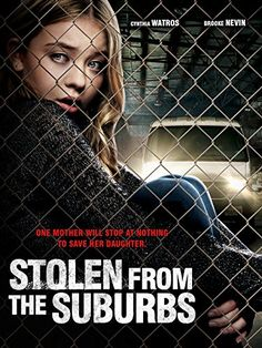 Stolen from the Suburbs - Lifetime movie