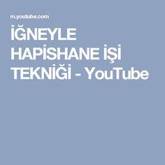 İĞNEYLE HAPİSHANE İŞİ TEKNİĞİ - YouTube