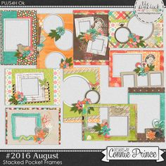#2016 August - Stacked Pocket Frames by Connie Prince. Includes 10 cards (5) 4x6 size & (5) 6x4 size. Saved in PNG format. Shadows ARE included. Scrap for hire / others ok.