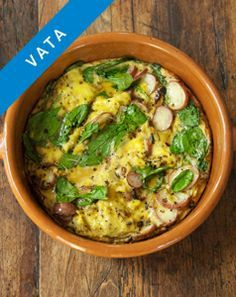 Vata Frittata. The little bit of extra energy that goes into this dish is worth it, especially since you'll end up with more breakfast than you need. Pack up the extra portions for lunch or dinner.