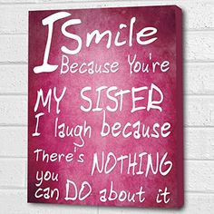 You're My Sister...Wall Quote *Magenta* Print on Box Canvas A4 Cheryl Monaghan http://www.amazon.co.uk/dp/B00Z6NP7KE/ref=cm_sw_r_pi_dp_6IxDvb1WE45FD