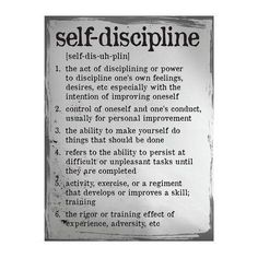 "Self Discipline Definition Poster This poster offers blend of both contemporary and traditional design elements. Text states ""Self Discipline"". Made in the USA Size: 18"" x 24"""