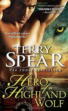 Hero of a Highland Wolf (Heart of the Wolf) by Terry Spear http://smile.amazon.com/dp/1402266863/ref=cm_sw_r_pi_dp_B7Hyub12QNPXF