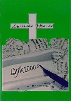 Klaus-Jürgen Bauer: Cannibal Alleman, in: Lyrische Morde, 2005 Chevrolet Logo, My Books, Writing, Logos, Being A Writer, Logo, Letter