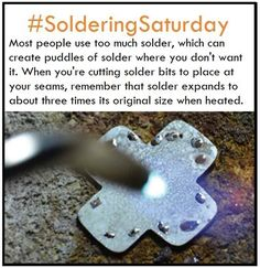 When soldering, keep in mind that solder expands to three times its size. Use less solder for cleaner joints and less clean up.