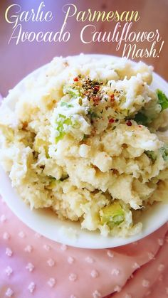 "Garlic Parmesan Avocado Cauliflower: Taralynn says, ""One of my favorite side dishes growing up was mashed potatoes. After switching to a healthy lifestyle, limiting my potato intake was hard. I still enjoy the occasional mashed potatoes, but not every week. Thank goodness for whoever invented the ""cauliflower mash"". This taste so much like the real thing, it feels like an indulgence."""