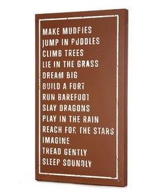 Another great find on #zulily! Brown 'Make Mudpies' Wall Sign #zulilyfinds