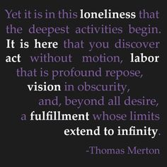 Quotes about the topic of infinity. Infinity quotes by Bertrand Russell, Blaise Pascal, Thomas Merton, and others. Thomas Merton Prayer, Thomas Merton Quotes, Smile Quotes, Love Quotes, Funny Quotes, Inspirational Quotes, Qoutes, Don't Worry Quotes, Infinity Quotes