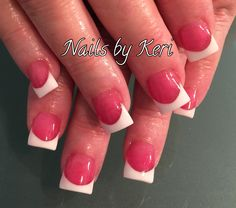 Classic pink and white French tip nails. Nails by Keri.