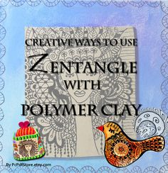 Zentangle with Polymer Clay  Tutorial   By by PcPdfStore on Etsy, $28.00