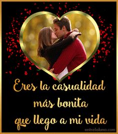 IMÁGENES, PENSAMIENTOS,POEMAS, FRASES Y MENSAJES DE AMOR..: FRASES Y PENSAMIENTOS CORTOS DE AMOR... Beautiful Romantic Pictures, Beautiful Gif, Love You Images, I Love You, Love Qutoes, Good Morning My Love, Eternal Love, Morning Greeting, Valentine Day Love