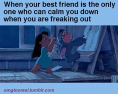 Lelo and stitch quotes, stich quotes, the funny, disney best friends, disne Lilo Stitch, When Your Best Friend, Best Friends, Funny Quotes, Funny Memes, Hilarious, Real Quotes, Lyric Quotes, Movie Quotes